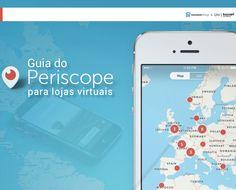 Guia Periscope para Lojas Virtuais