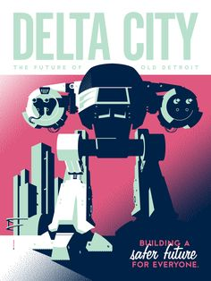 """Delta City, "" Retro travel posters inspired by '80s pop culture  by illustrators Tom Whalen and Dave Perillo.  #vintage_posters  #travel_posters"