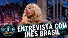 Entrevista com Inês Brasil | The Noite (15/03/17)
