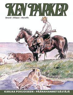 Ken Parker - Karjaa pohjoiseen, päänahan metsästäjät. #egmont #sarjakuva #sarjis