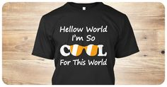 Hellow World I am so COOL For This Worldgrab this as soon as posiblelimited additionnot available in storesthank you