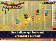 Uppercup Football on iPad and Androïd.