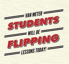"""Van Meter Library Voice: Let's Have Our Students Do The Flipping Today To Celebrate """"Flip Your Classroom Day"""""""