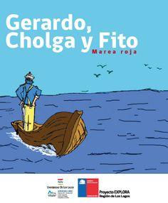 """""""Gerardo, Cholga y Fito"""" autor Víctor Castañeda, asesoría científica del Doctor Daniel Varela."""