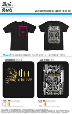 Phi Mu   Formal   Gatsby   #tshirt #designs #phimu   shirtsforgreeks.com