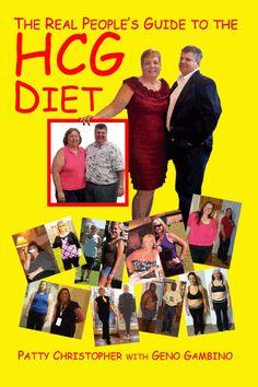"Our new book ""The Real People's Guide to the HCG Diet"" by Patty Christopher and Geno Gambino. Have you ever been on a diet? If so, you will love this 50 day guide with tips, recipes, and advice from the HCG diet experts who have lost over 180 pounds themselves and have helped hundreds of clients lose thousands of pounds using this amazing program. Check their blog page to meet the ""real people"" featured in this book."