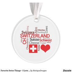 Favorite Swiss Things - I Love Switzerland