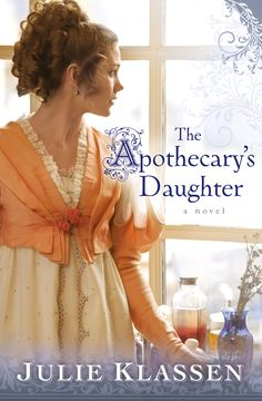 Julie Klassen - The Apothecary's Daughter. Please, take a look here and vote! http://www.goodreads.com/list/show/75079.INJUSTICE_Books_I_want_to_read_but_cannot_be_found_in_Spanish_Part_1_ here http://www.goodreads.com/list/show/75080.INJUSTICE_Books_I_want_to_read_but_cannot_be_found_in_Spanish_Part_2_, and here: https://www.goodreads.com/list/show/76000.INJUSTICE_Books_I_want_to_read_but_cannot_be_found_in_Spanish_Part_3_ It is for a good cause, I promise!