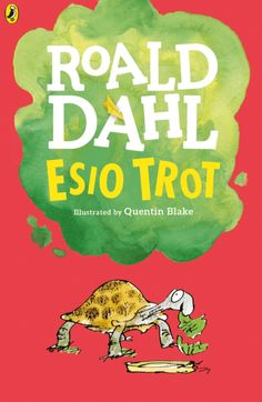 LRC Book of the Month - September 2016: Esio Trot by Roald Dahl