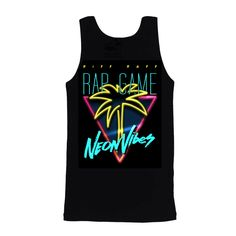NEON ViBES TANK | Jody High Roller : RiFF RAFF | The Neon Icon