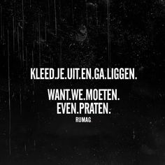 Zo doen we dat. Hot Quotes, Words Quotes, Funny Quotes, Life Quotes, Sayings, Qoutes About Love, Dutch Quotes, Amazing Quotes, Favorite Quotes