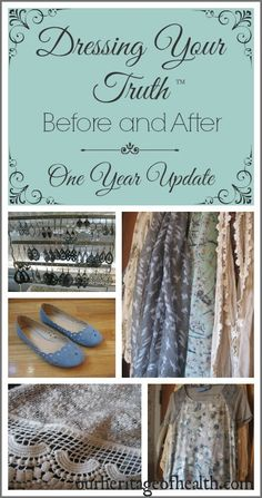 Dressing Your Truth before and after - one year update   Our Heritage of Health