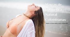 6 marcas colombianas de cosmética natural para dar el paso hacia una vida sostenible | Origenes SkinCare Small Letters, Natural Cosmetics, Branding, Step By Step