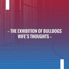 In case you missed it, here you go 🙌 The Exhibition of Bulldogs wife's thoughts https://www.collectibulldogs.com/the-exhibition-of-bulldogs-wifes-thoughts/?utm_campaign=crowdfire&utm_content=crowdfire&utm_medium=social&utm_source=pinterest