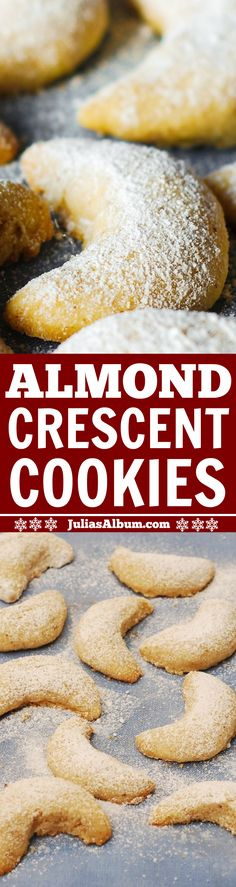 Almond Crescent Cookies (Christmas, Holiday cookies, desserts and sweets)