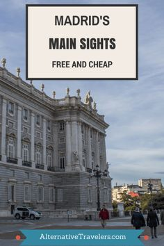 Cheap and free things to do in Madrid as a tourist on a short stay - advice from a local! AlternativeTravelers.com