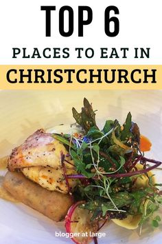 These are the best 6 places to get a yummy plate of food in Christchurch, NZ. #newzealand #christchurch #food #placestoeat