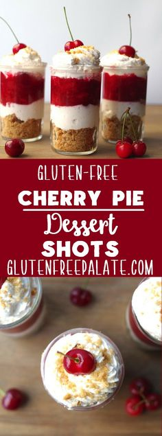 Gluten-Free Cherry Pie Dessert Shots - Layers of tart cherry pie filling, crushed honey grahams, and whipped cream. via @gfpalate