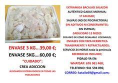 Extramiga bacalao muy blanca grande y esponjosa; posiblemente la mejor de España