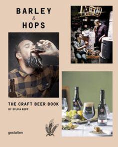 Barley & Hops: The Craft Beer Book by Prestel Publishing