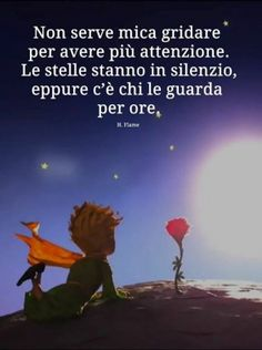 Non serve mettersi in mostra per farsi notare🙄 Tumblr Quotes, Wise Quotes, Words Quotes, Inspirational Quotes, Sayings, Italian Quotes, The Little Prince, More Than Words, Meaningful Quotes