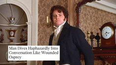 Onion headlines + Jane Austen movies  http://kcinpa.tumblr.com/tagged/austenonionheadlines