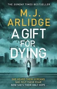 A Gift For Dying by MJ Arlidge – Blog Tour