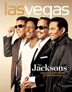 """The Jacksons on the cover of Las Vegas Magazine. Headline: """"The Jacksons - American's First Family of R&B Reunites."""" (Featuring L-R Tito, Jermaine, Marlon, and Jackie Jackson. Jackson Family, Jackson 5, Jackie Jackson, Music Icon, Soul Music, Jermaine Jackson, Photos Of Michael Jackson, The Jacksons, Family Outing"""