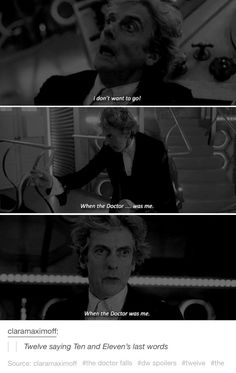 Twelve saying Eleven and Ten's last words. The Doctor Falls. Doctor Who spoilers series 10 season 10 Twelfth Doctor Peter Capaldi Bill Potts Pearl Mackie Michelle Gomez John Simm