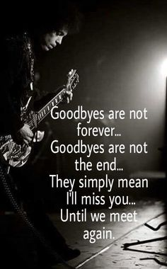 We will miss you until we meet again💔🙏🏻 Goodbyes Are Not Forever, Prince Quotes, Prince Purple Rain, My Prince, Prince Meme, Prince Gifs, Prince Images, Pop Rock, Roger Nelson