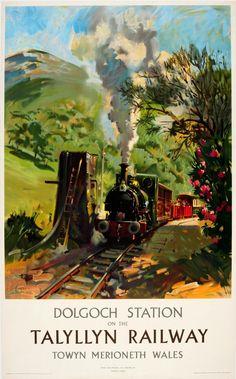 Terence Tenison Cuneo - Original Vintage Steam Train Poster Dolgoch Station On The Talylln Railway Wales Posters Decor, Posters Uk, Train Posters, Retro Poster, Railway Posters, Vintage Travel Posters, Tarzan, Heritage Railway, Snowdonia National Park