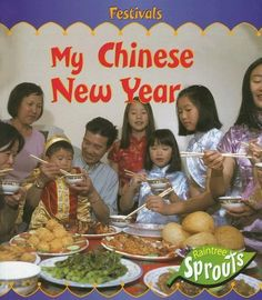 Picture book. My Chinese New Year (Festivals) by Monica Hughes