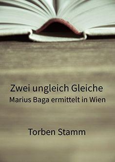 Zwei ungleich Gleiche: Marius Baga ermittelt in Wien