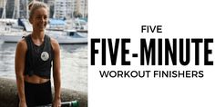 Five 5-minute workout finishers - Lazy Girl Fitness