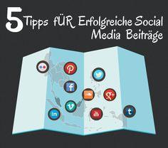 5 Tipps für erfolgreiche Social Media Beiträge