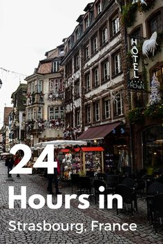 Best Things To Do In Strasbourg In Under  Hours