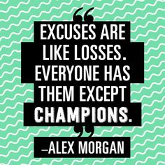 wise words from soccer champion @alexmorgan13