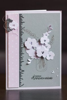 Des orchidées pour un anniversaire »                                                                                                                                                                                 Plus Impression Obsession Cards, 21 Cards, Mason Jar Cards, Card Making Templates, Die Cut Cards, Card Patterns, Stamping Up, Flower Cards, Greeting Cards Handmade