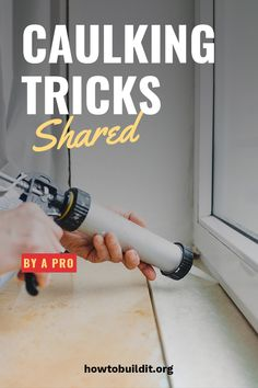 """If you ever have messed with a caulk gun, you know it can get messy. Learn here how about caulking tips: bathroom, baseboard and trim. You will feel like a pro after you learn these simple tricks and might even act """"caulky"""". Caulk Baseboards, Caulking Tips, Bathroom Caulk, Bathroom Cleaning, Diy Home Repair, Painters Tape, Home Repairs, Painting Tips, Spray Painting"""
