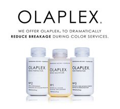 Your hair is hurting and I can help! Introducing Olaplex to my list of services  This revolutionary bond multiplier actually rebuilds broken bonds in color-damaged hair while preventing new breakage from new color. Go blonde more safely! I can add Olaplex to your next color service.