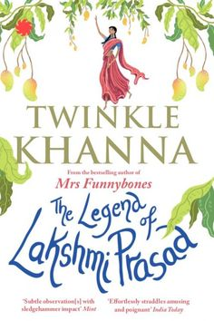 A suitable boy von vikram seth httpamazondp0141047631 the legend of lakshmi prasad twinkle khanna is all set to tickle your funnybones with fandeluxe Images