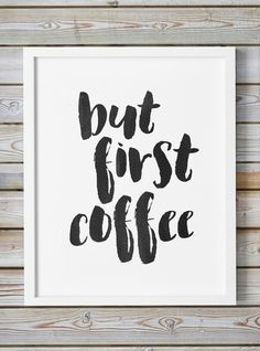 But First Coffee Printable Typography Brush Stroke Kitchen Wall Art Calligraphy Poster Scripture Office Printable Word Art Trendy Decor by WhitePrintDesign on Etsy