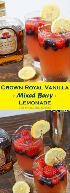 "Crown Royal Vanilla Mixed Berry Lemonade -- ""Grown folk"" lemonade has never tasted so good! --http://lilsweetspiceadvice.com"