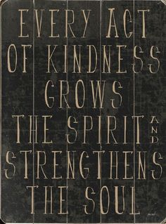 Quotes About Acts Of Kindness