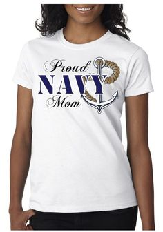 Proud Navy Mom TShirt by GoodsByAndyHay on Etsy, $10.00
