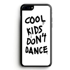 Cool Kids Don't Dance iPhone 6S Plus Case | yukitacase.com