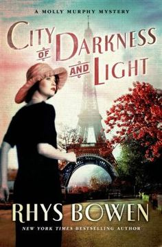 City of Darkness and Light (Molly Murphy Series #13) by Rhys Bowen