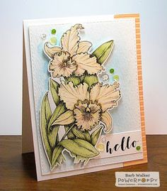 The Buzz: Power Poppy Ruffled Wild Orchids card. Details on my blog. Click the pic!