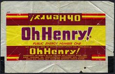 Williamson - Oh Henry! - Public Energy Number One - candy bar wrapper - 1950s Candy, Retro Candy, Vintage Candy, Retro Recipes, Vintage Recipes, Old School Candy, Old Candy, Penny Candy, Candy Packaging