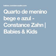 Quarto de menino bege e azul - Constance Zahn   Babies & Kids